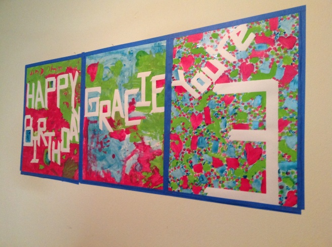 Fun poster/birthday card made by her sisters and supervised by moi.